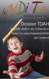 Revue Le Pédiatre n°304 juin juillet 2021 Dossier TDAH